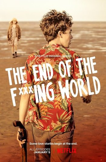 The End of the Fucking world 2018 affiche