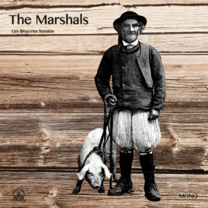 Pochette The Marshals Les Bruyeres Session LD