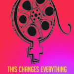 This Changes Everything tout peut changer film 2020