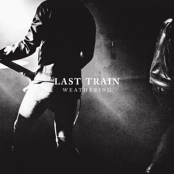 "Premier album ""Weathering "" de Last Train, 7 avril 2017"