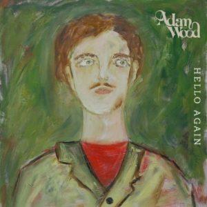 EP, Hello Again, Adam Wood, 2019