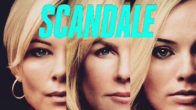 scandale affiche film 2020