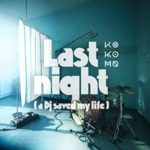 KO KO MO - Last Night A DJ Saved My Life cover