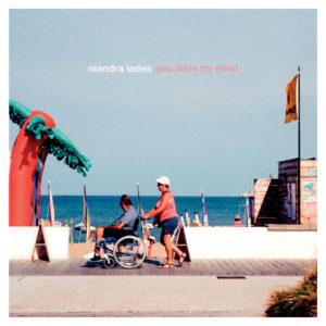 Niandra lades - you drive my mind top album 2020