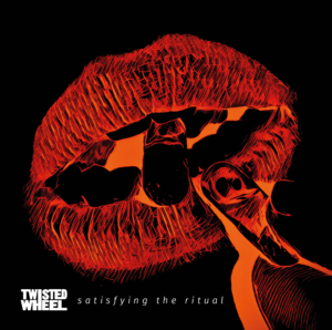 Twisted Wheel - Satisfying The Ritual top album 2020