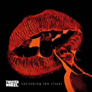 Twisted Wheel - Satisfying The Ritual top album 2020