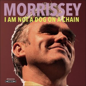 morrissey - i am not a dog on a chain top album 2020