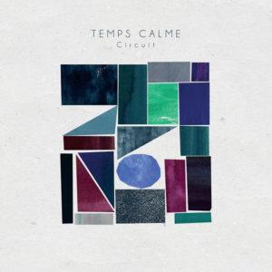 temps calme- circuit top album 2020