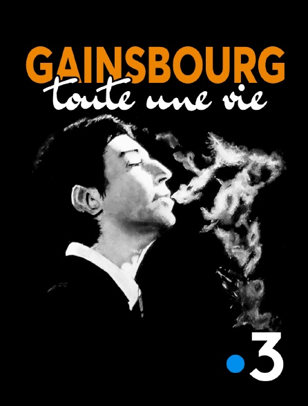 serge gainsbourg toute une vie documentaire france 3 2021